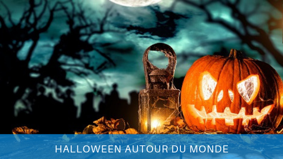 Halloween traditions autour du monde